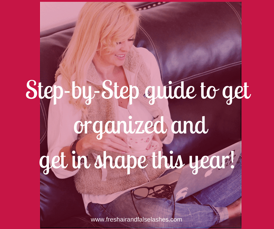 Helping You Get in Shape for 2017: Part 2; Get focused and organized