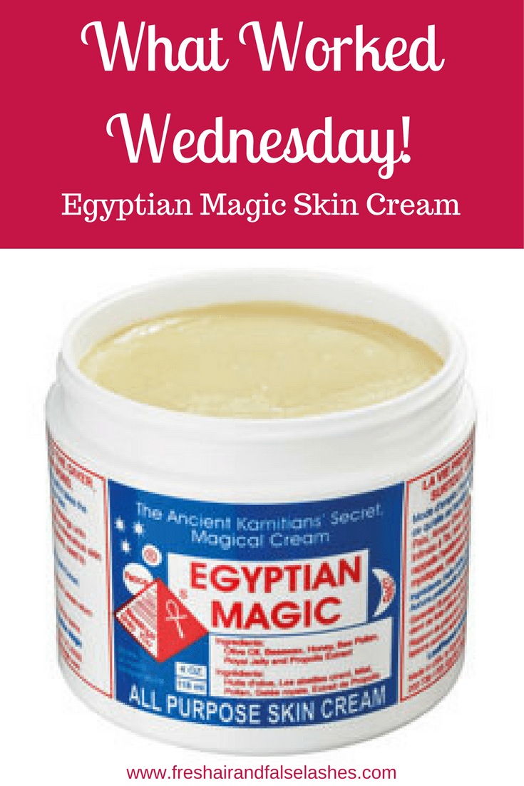 What Worked Wednesday! Egyptian Magic Skin Cream