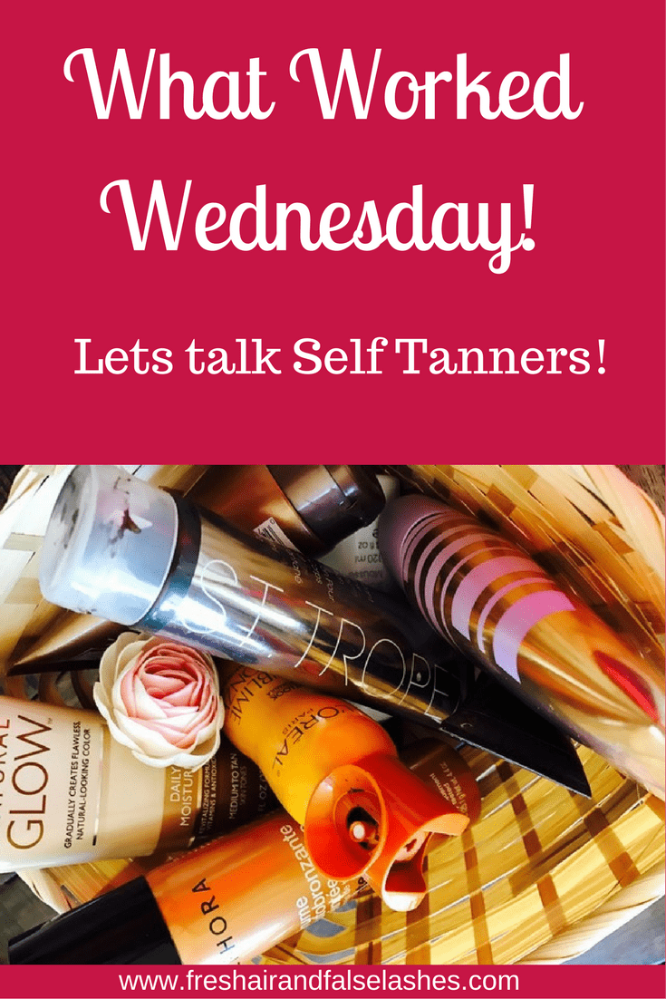What worked Wednesday! Self tanners