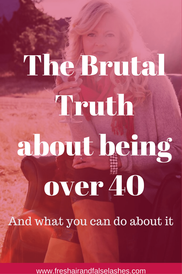 the brutally honest (and hysterical) truth about being Over 40...and what you can do about it.