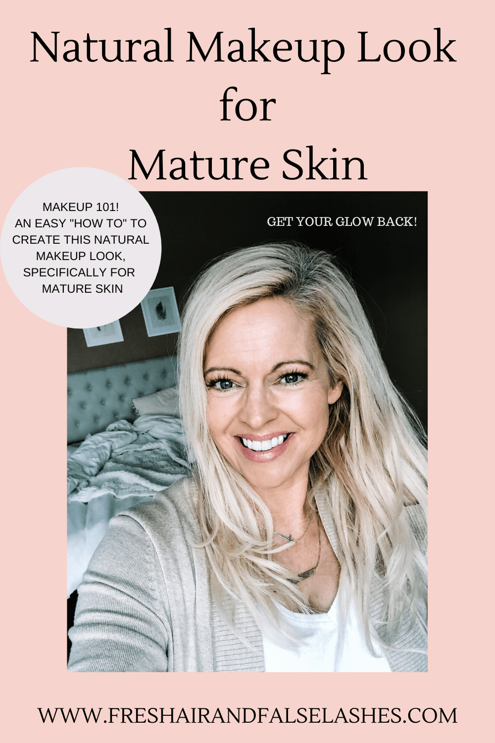 A Natural Makeup Look for mature skin. Step by step, Makeup 101!